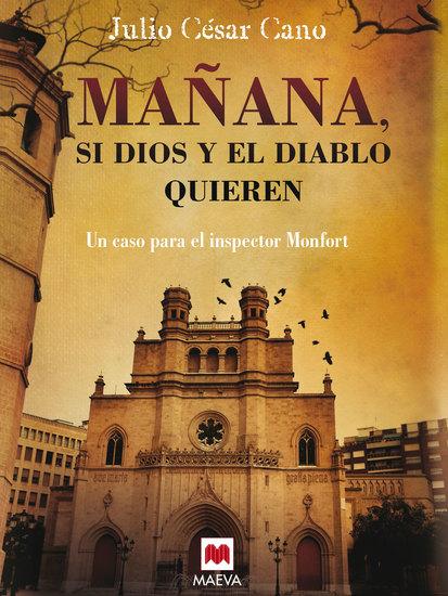 Mañana si Dios y el diablo quieren - (La serie del inspector Monfort 2) - cover