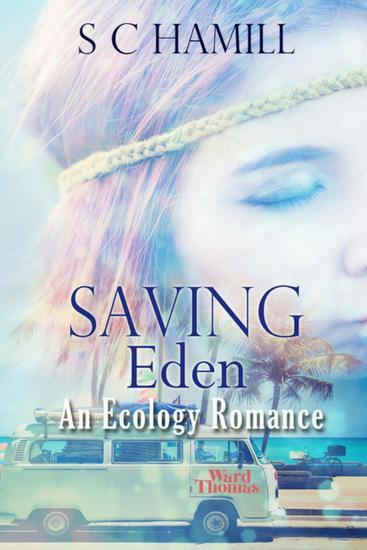 Saving Eden An Ecology Romance - The Eden Trilogy #1 - cover