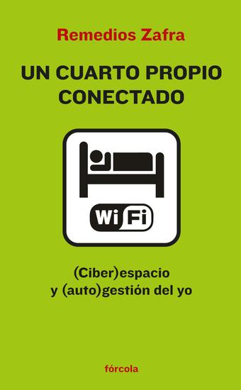 Cuarto propio conectado - (Ciber)espacio y (auto)gestión del yo - cover