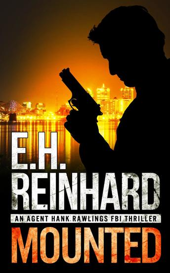 Mounted - An Agent Hank Rawlings FBI Thriller #5 - cover