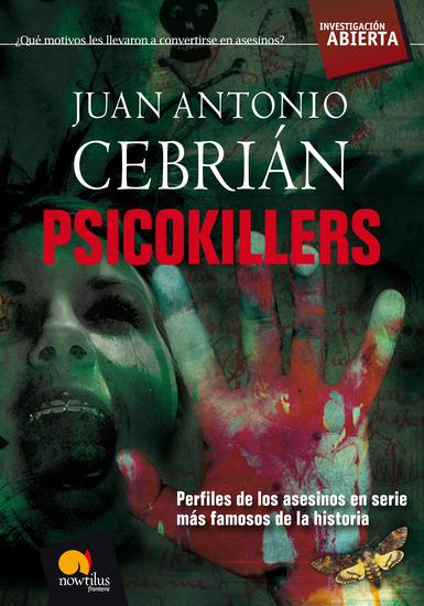 Psicokillers - Los asesinos en serie más famosos de la historia - cover