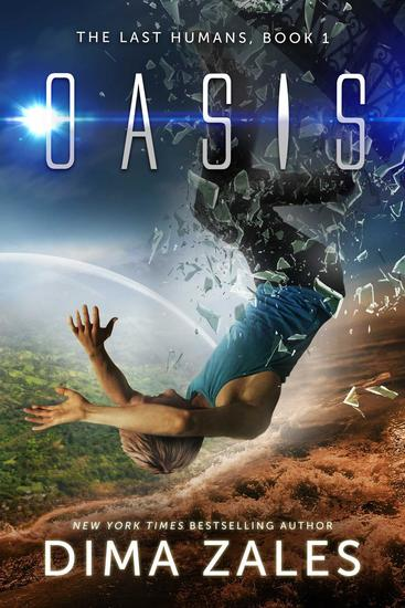 Oasis (The Last Humans Book 1) - The Last Humans #1 - cover