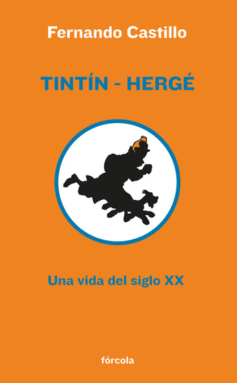Tintín - Hergé - Una vida del siglo XX - cover