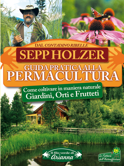 Guida pratica alla permacultura - Come coltivare in maniera naturale giardini orti e frutteti - cover