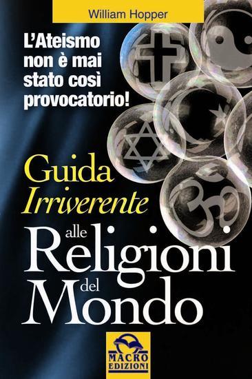 Guida irriverente alle religioni del mondo - L'Ateismo non è mai stato così provocatorio! - cover
