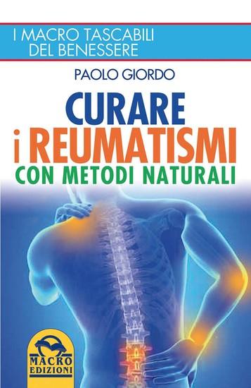 Curare i Reumatismi con Metodi Naturali - I macro tascabili del benessere - cover