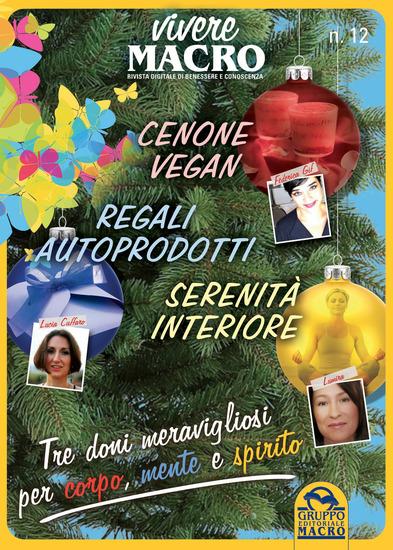 Vivere Macro Cenone vegan Regali autoprodotti Serenità interiore - Una Guida del Gruppo Editoriale Macro per un Natale sereno e consapevole - cover