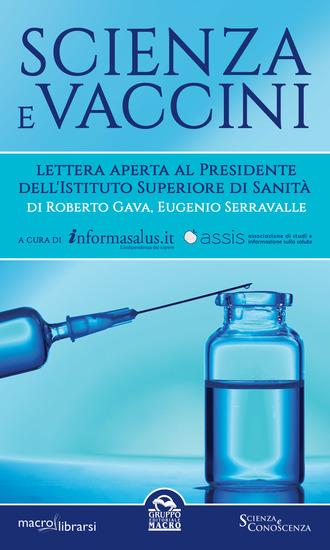 Scienza e Vaccini - Lettera aperta al Presidente dell'Istituto Superiore di Sanità - cover