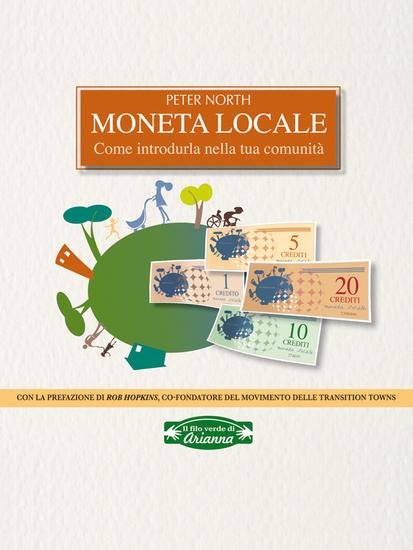 Moneta locale - Come introdurla nella tua comunità - cover