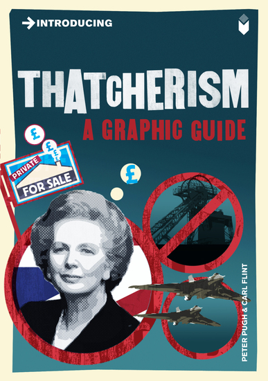 Introducing Thatcherism - A Graphic Guide - cover
