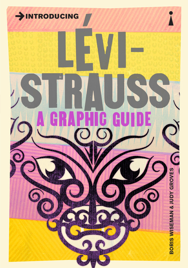 Introducing Levi-Strauss - A Graphic Guide - cover