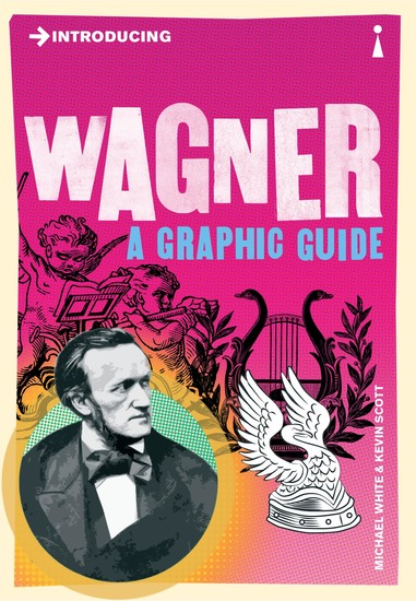 Introducing Wagner - A Graphic Guide - cover