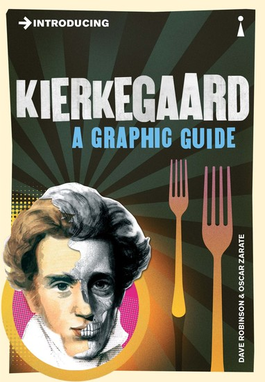 Introducing Kierkegaard - A Graphic Guide - cover