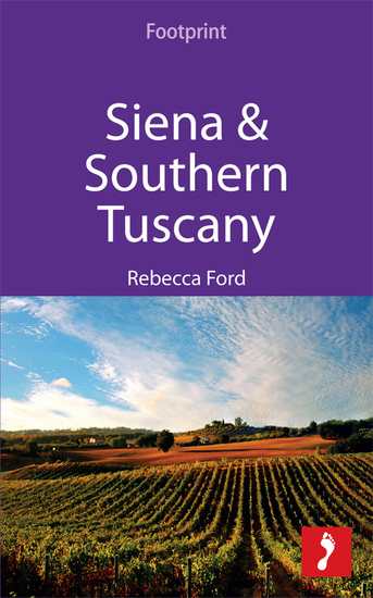 Siena & Southern Tuscany - Includes San Gimignano Chianti Montepulciano & Pienza - cover