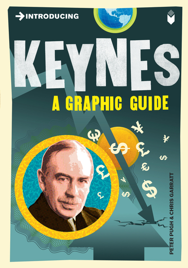 Introducing Keynes - A Graphic Guide - cover