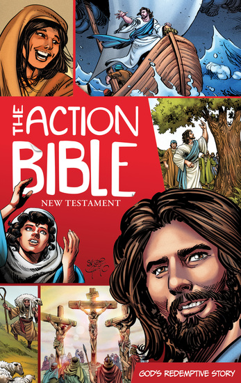 The Action Bible New Testament - God's Redemptive Story - cover
