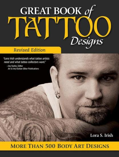 Great Book of Tattoo Designs Revised Edition - More than 500 Body Art Designs - cover