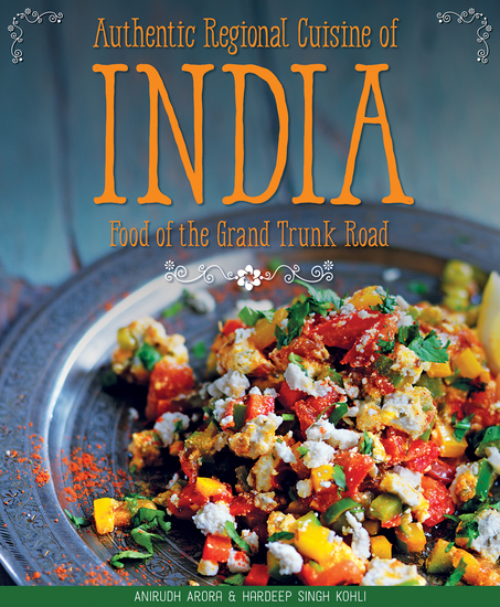 Authentic Regional Cuisine of India - Food of the Grand Trunk Road - cover
