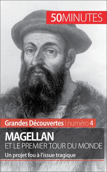 Magellan et le premier tour du monde - Un projet fou à l'issue tragique - cover