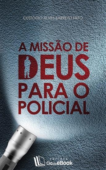 A missão de Deus para o policial - cover
