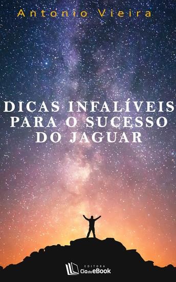 Dicas infalíveis para o sucesso do jaguar - cover