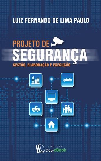 Projeto de segurança - Gestão elaboração e execução - cover