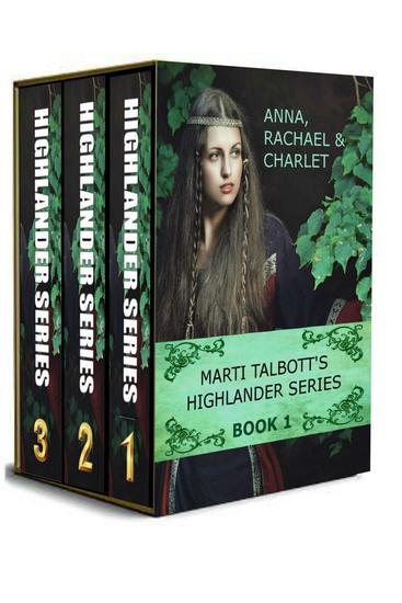 Marti Talbott's Highlander Omnibus Books 1 - 3 - Marti Talbott's Highlander Series - cover