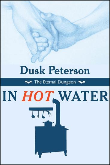 In Hot Water (The Eternal Dungeon) - The Eternal Dungeon - cover