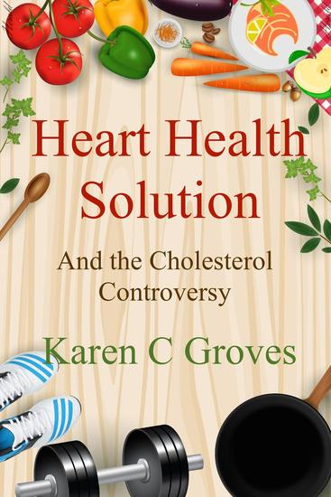 Heart Health Solution and the Cholesterol Controversy - Superfoods Series #11 - cover