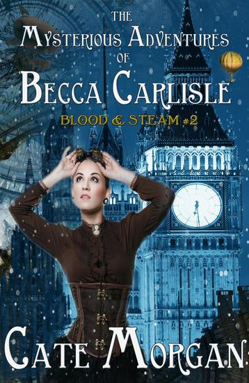 The Mysterious Adventures of Becca Carlisle - Blood & Steam #2 - cover