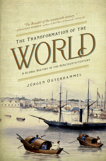 The Transformation of the World - A Global History of the Nineteenth Century - cover