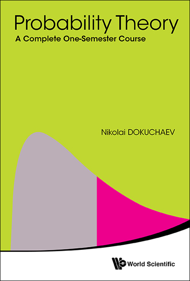 Probability Theory - A Complete One-Semester Course - cover