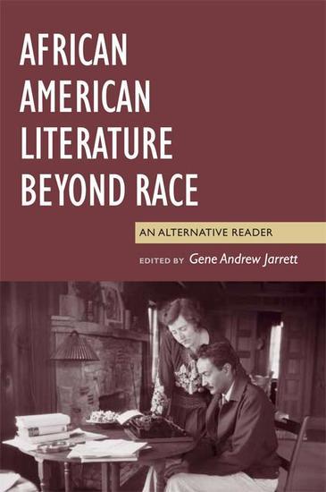 African American Literature Beyond Race - An Alternative Reader - cover