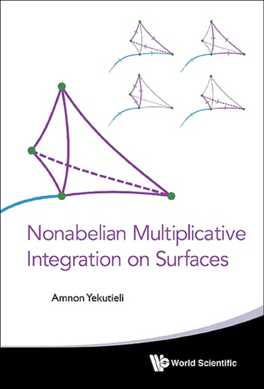 Nonabelian Multiplicative Integration On Surfaces - cover