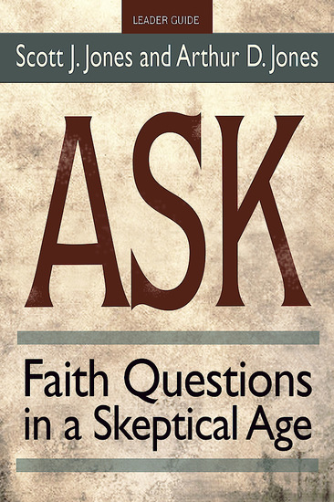 Ask Leader Guide - Faith Questions in a Skeptical Age - cover
