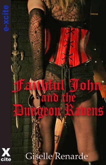 Faithful John and the Dungeon Ravens - cover