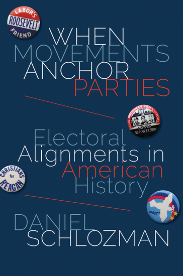 When Movements Anchor Parties - Electoral Alignments in American History - cover