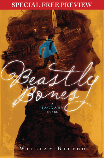 Beastly Bones - Special Preview - The First 7 Chapters plus Bonus Material - cover