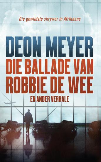 Die ballade van Robbie de Wee en ander verhale - cover