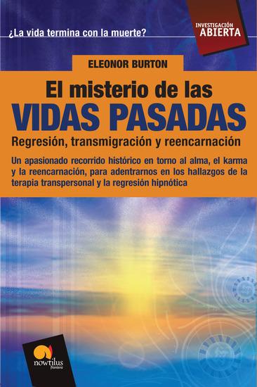 El Misterio de las Vidas Pasadas - Regresión Transmigración y reencarnación - cover