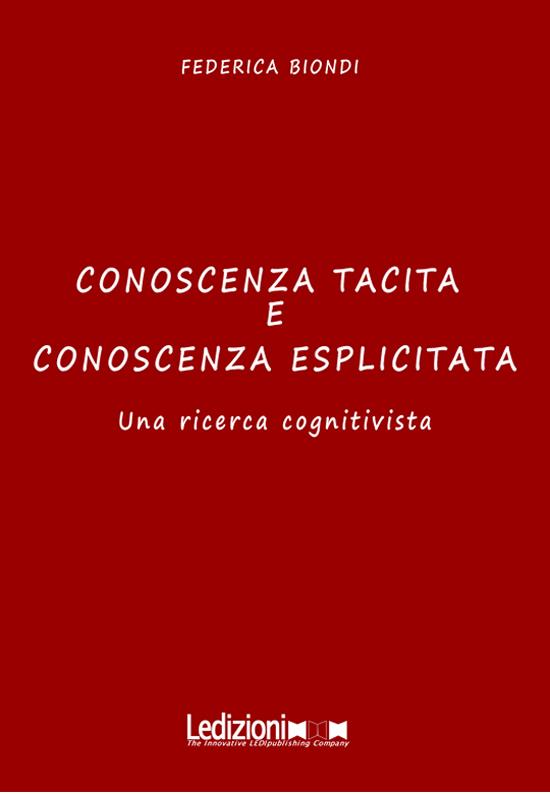 Conoscenza Tacita e Conoscenza Esplicitata - cover