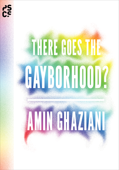 There Goes the Gayborhood? - cover