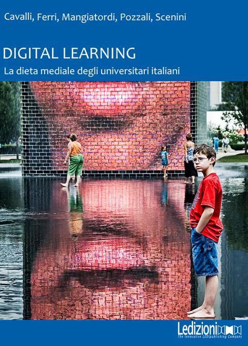Digital Learning La dieta mediale degli studenti universitari italiani - cover