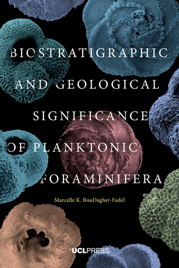 Biostratigraphic and Geological Significance of Planktonic Foraminifera - cover