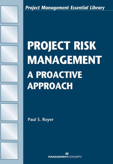 Project Risk Management: An Essential Tool for Managing and Controlling Projects - An Essential Tool for Managing and Controlling Projects - cover