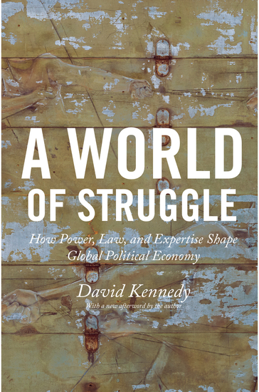 A World of Struggle - How Power Law and Expertise Shape Global Political Economy - cover