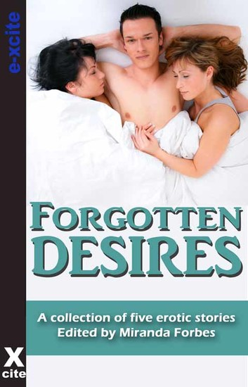 Forgotten Desires - A collection of five erotic stories - cover