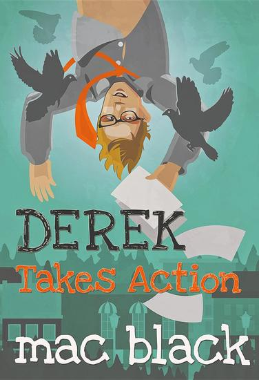 Derek Takes Action - cover