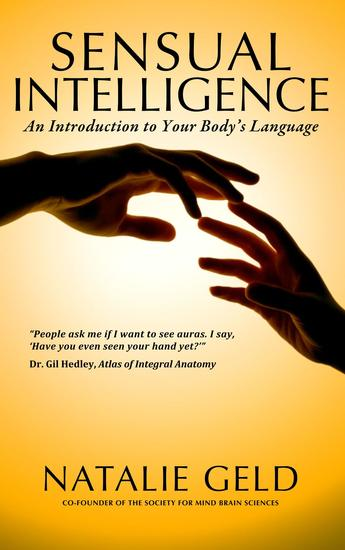 Sensual Intelligence: An Introduction To Your Body's Language - cover