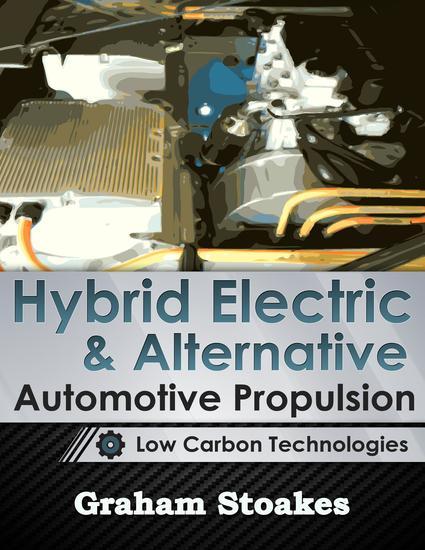 Hybrid Electric & Alternative Automotive Propulsion: Low Carbon Technologies - cover